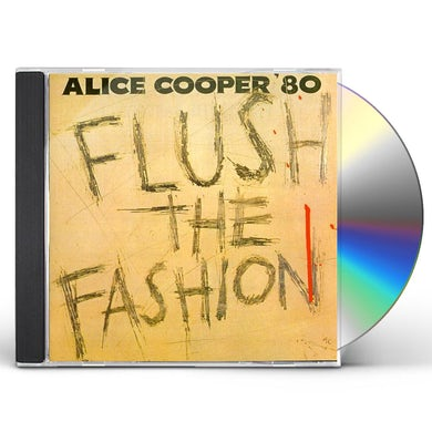 Alice Cooper FLUSH THE FASHION CD