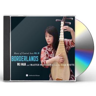 Wu Man Music of Central Asia Vol. 10: Borderlands CD
