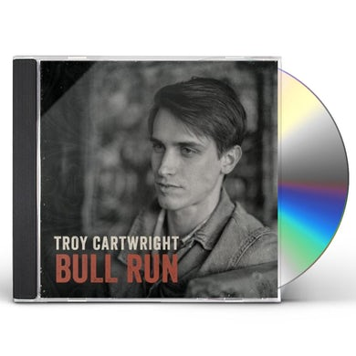 Troy Cartwright BULL RUN CD
