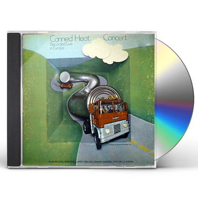 Canned Heat 70 CONCERT: RECORDED LIVE IN EUROPE CD