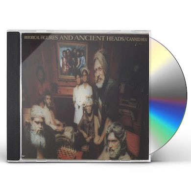 Canned Heat HISTORICAL FIGURES & ANCIENT HEADS CD