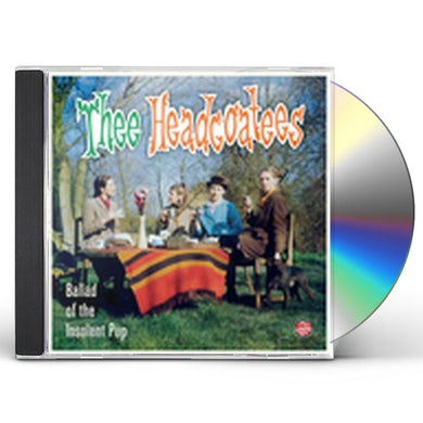 Thee Headcoatees BALLAD OF THE INSOLENT PUP CD