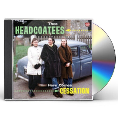 Thee Headcoatees HERE COMES CESSATION CD