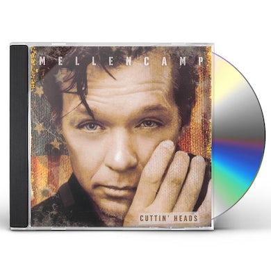 John Mellencamp CUTTIN' HEADS CD