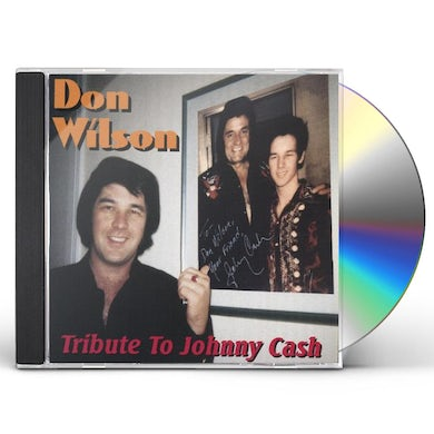 Don Wilson TRIBUTE TO JOHNNY CASH CD