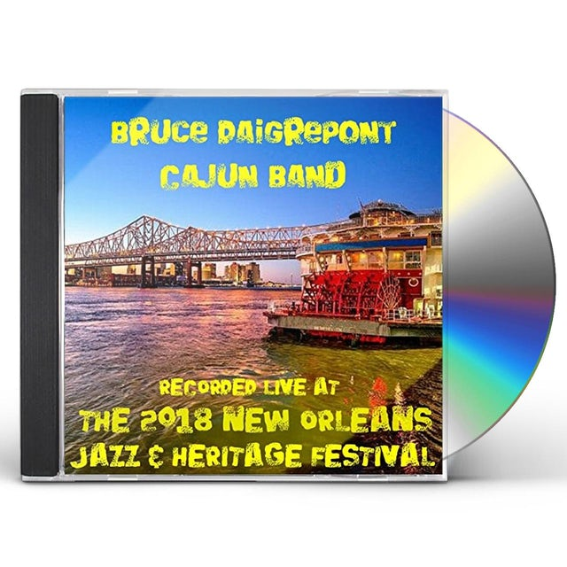Bruce Daigrepont LIVE AT JAZZFEST 2018 CD