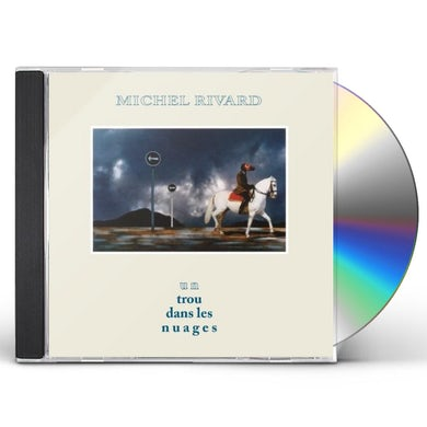 Michel Rivard UN TROU DANS LES NUAGES CD