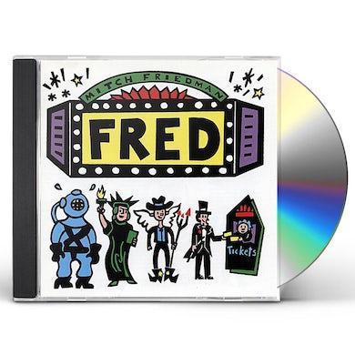 Mitch Friedman FRED CD