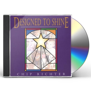 Chip Richter DESIGNED TO SHINE CD