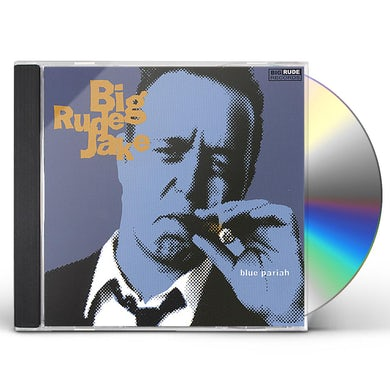 Big Rude Jake BLUE PARIAH CD