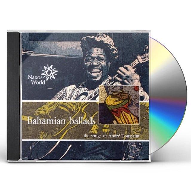 Andre Toussaint BAHAMIAN BALLADS CD