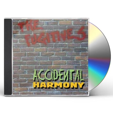 Fugitives ACCIDENTAL HARMONY CD