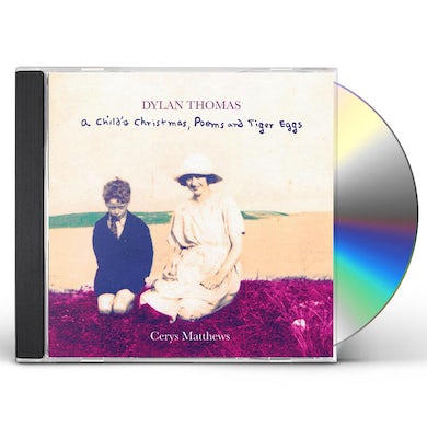 Cerys Matthews DYLAN THOMAS: A CHILD'S CHRISTMAS, POEMS AND TIGER CD