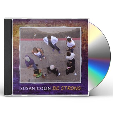 Susan Colin BE STRONG CD
