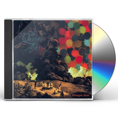 Quarter After CHANGES NEAR CD