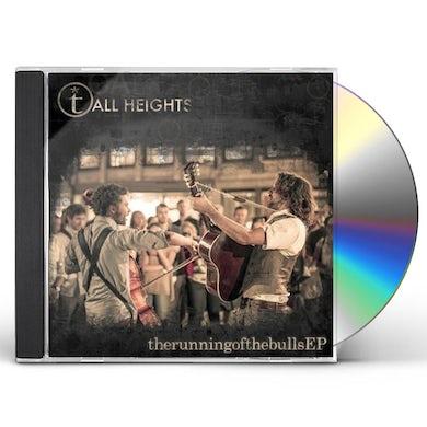 Tall Heights RUNNING OF THE BULLS CD