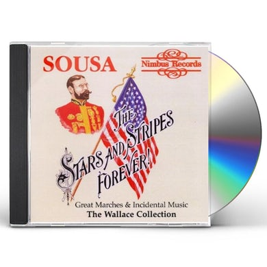 John Philip Sousa STARS & STRIPES FOREVER CD
