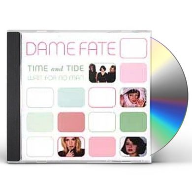 Dame Fate TIME & TIDE WAIT FOR NO MAN CD