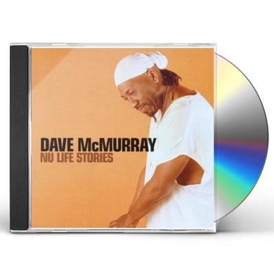 Dave McMurray NU LIFE STORIES CD