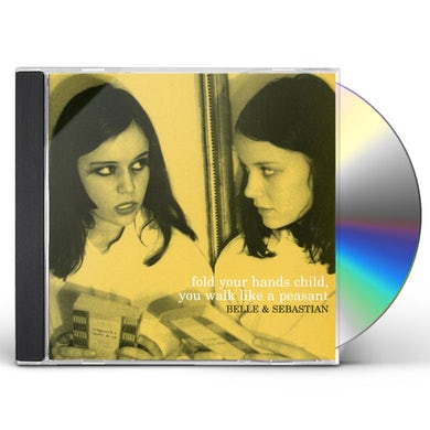 Belle and Sebastian FOLD YOUR HANDS CHILD YOU WALK LIKE A PEASANT CD