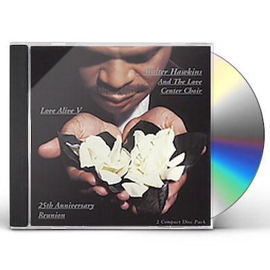 Walter Hawkins LOVE ALIVE 5: 25TH ANNIVERSARY REUNION 1 CD