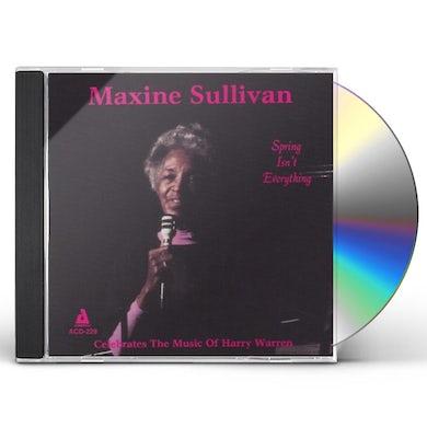 Maxine Sullivan SPRING ISN'T EVERYTHING CD