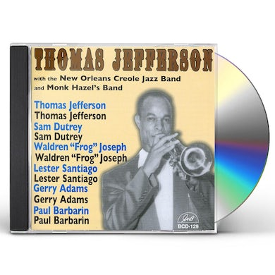 Thomas Jefferson WITH NEW ORLEANS CREOLE JAZZ BAND & MONK BAND CD