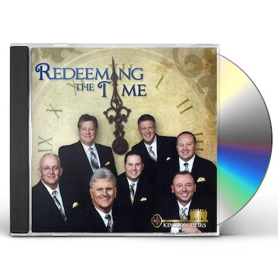 Kingdom Heirs REDEEMING THE TIME CD