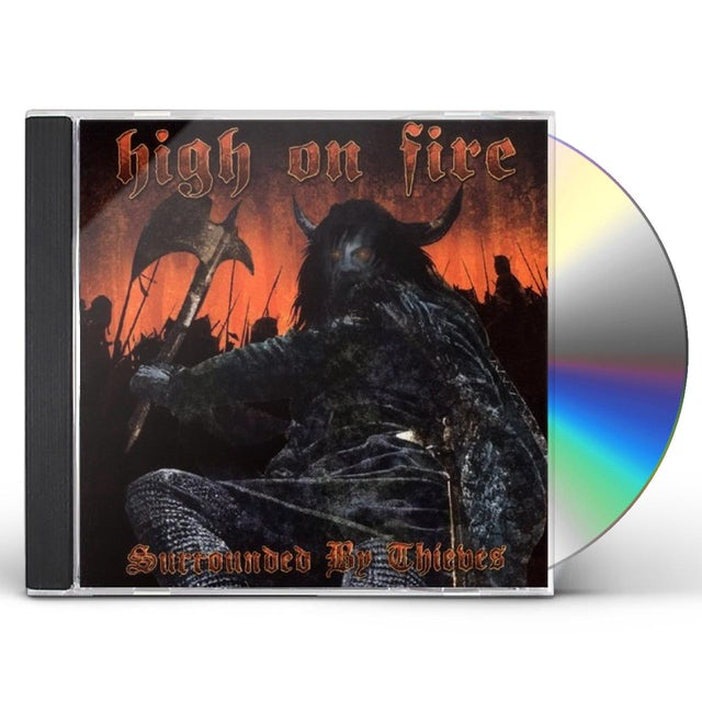 High On Fire SURROUNDED BY THIEVES CD