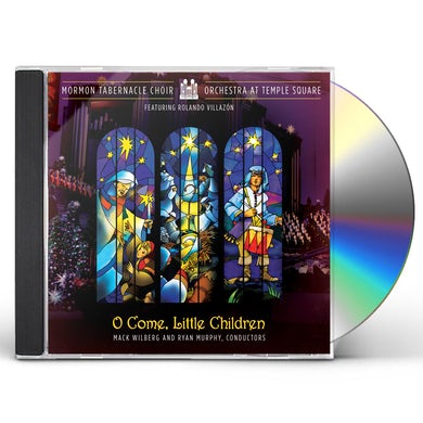 Mormon Tabernacle Choir O COME LITTLE CHILDREN CD