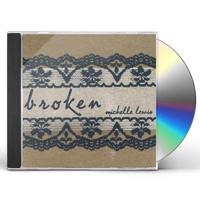 Michelle Lewis BROKEN CD