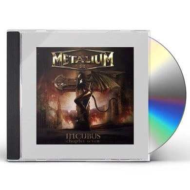 Metalium INCUBUS CHAPTER SEVEN CD
