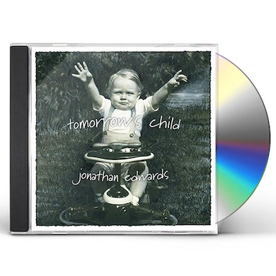 Jonathan Edwards TOMORROW'S CHILD CD
