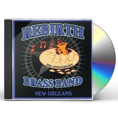 Rebirth Brass Band 25TH ANNIVERSARY CD