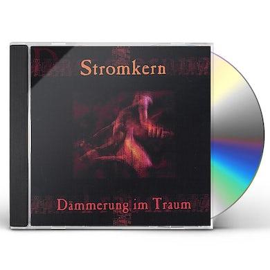 Stromkern DAMMERUNG IM TRAUM CD