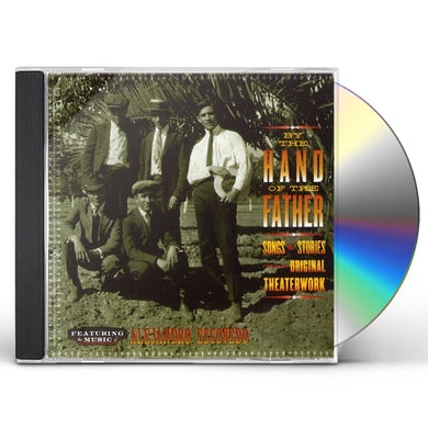 Alejandro Escovedo BY THE HAND OF MY FATHER CD