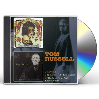 Tom Russell ROSE OF SAN JOAQUIN / MAN FROM GOD KNOWS WHERE CD