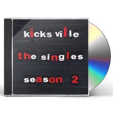 Kicksville SINGLES-SEASON 2 CD