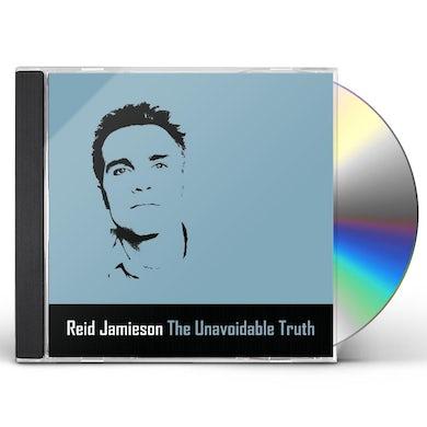 Reid Jamieson UNAVOIDABLE TRUTH CD