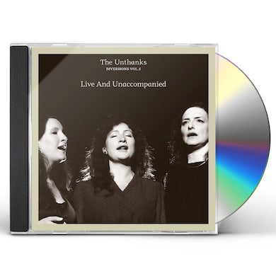 THE UNTHANKS DIVERSIONS VOL.5: LIVE AND UNACCOMPANIED CD