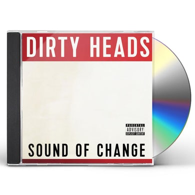Dirty Heads SOUND OF CHANGE CD