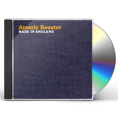 Atomic Rooster MADE IN ENGLAND CD