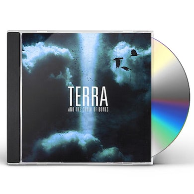 Terra THE CHOIR OF BONES CD