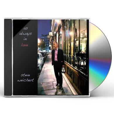 Steve Weichert AS ALWAYS IN LOVE CD