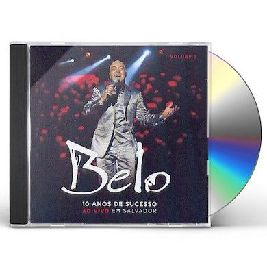 Belo 10 ANOS DE SUCESSO 2 CD