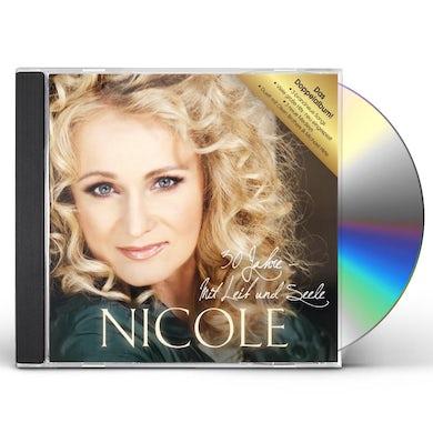 Nicole 30 JAHRE MIT LEIB & SEELE CD