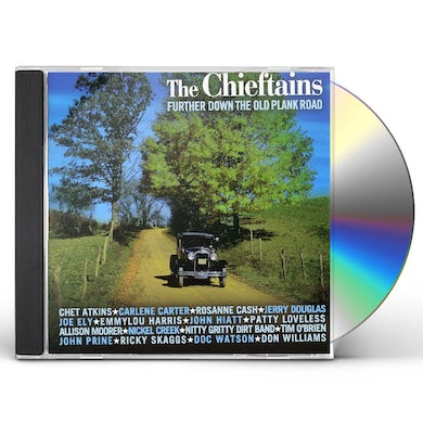 Chieftains FURTHER DOWN THE OLD PLANK ROAD CD