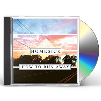 Homesick HOW TO RUN AWAY CD