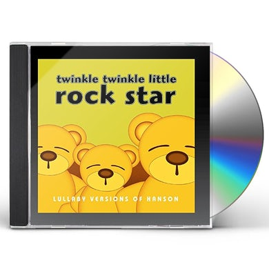 Twinkle Twinkle Little Rock Star LULLABY VERSIONS OF HANSON (MOD) CD