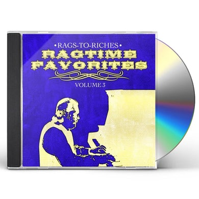 Rags-to-Riches RAGTIME FAVORITES VOL. 3 CD